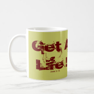 ¡Consiga una vida! Taza Clásica