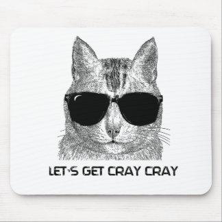 Consigamos a Cray Cray Tapete De Ratón