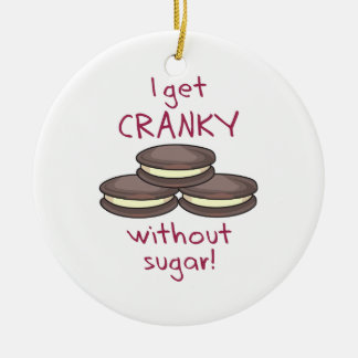 ¡Consigo irritable sin el azúcar! Adorno De Navidad