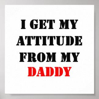 Consigo mi actitud de mi papá póster