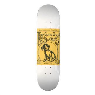 Consiguieron abandonar Kickin' mi Dawg Aroun' Tabla De Skate