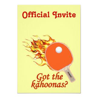 """Consiguió a Kahoonas ping-pong llameante Invitación 5"""" X 7"""""""