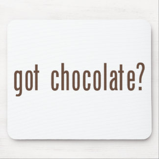 """Consiguió el chocolate?"" Mousepad"