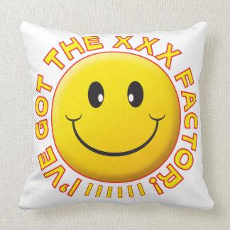 Consiguió el smiley XXX Cojin