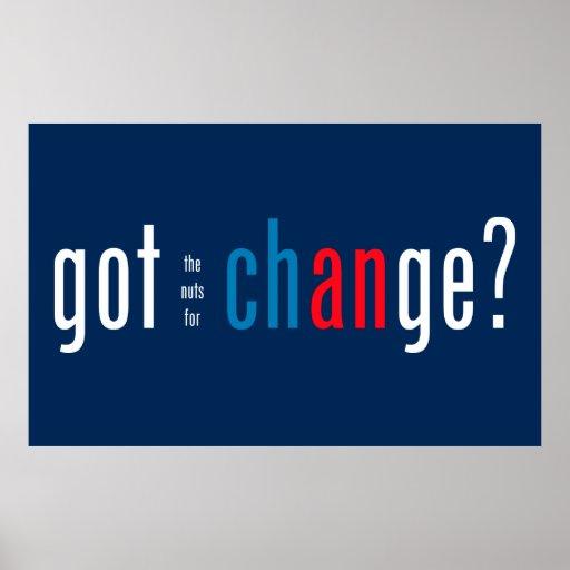¿Consiguió las nueces para el cambio? Posters