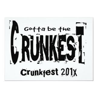 """Consiguió ser el Crunkest Invitación 5"""" X 7"""""""