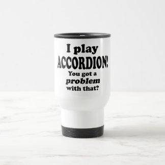 Consiguió un problema con ese, acordeón taza