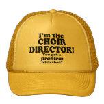 Consiguió un problema con ese, director del coro gorras de camionero