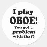 Consiguió un problema con ese, Oboe Pegatina Redonda