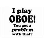 Consiguió un problema con ese, Oboe Postales