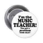 Consiguió un problema con ese, profesor de música pin