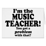 Consiguió un problema con ese, profesor de música tarjetas