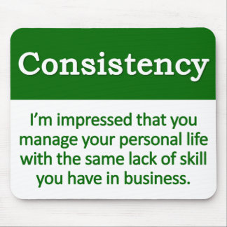 Consistency Definition Mouse Pad