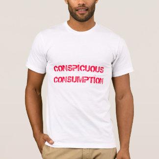 Conspicuous Consumption T-Shirt