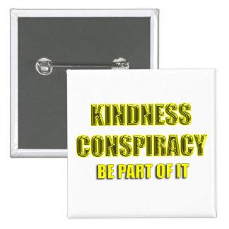 conspiración de la amabilidad pins
