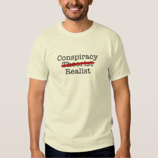 Conspiracy Realist Tees