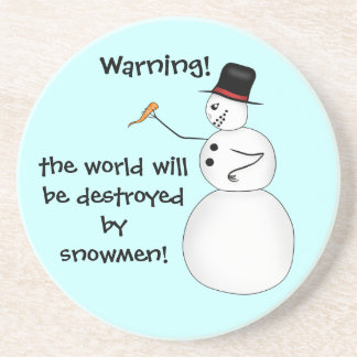 Conspiracy snowmen destroy the world sandstone coaster