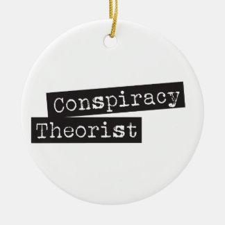 Conspiracy THEORIST Ceramic Ornament