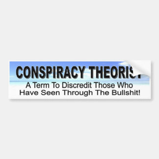 Conspiracy Theorist - design for seekers of truth Bumper Sticker