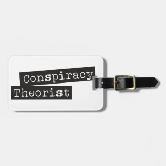 Conspiracy THEORIST Luggage Tag