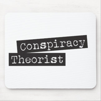 Conspiracy THEORIST Mouse Pad