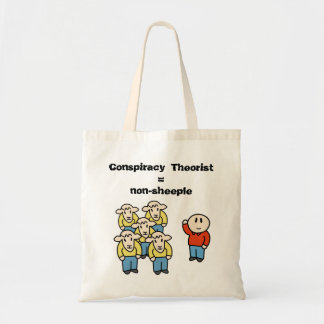 Conspiracy Theorist non-sheeple Tote Bag