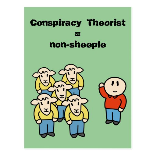 Conspiracy Theorist = non-sheeple Postcards