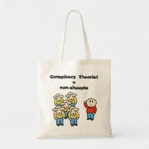 Conspiracy Theorist = non-sheeple Tote Bag