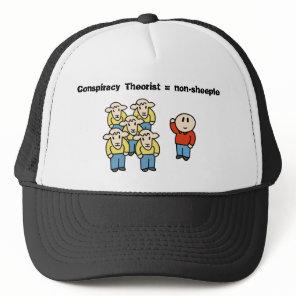 Conspiracy Theorist = non-sheeple Trucker Hat