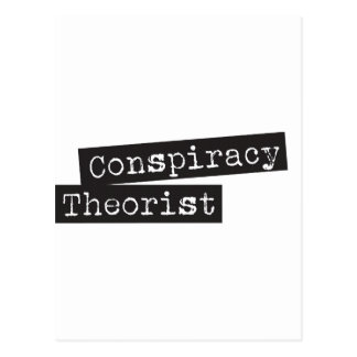 Conspiracy THEORIST Postcard