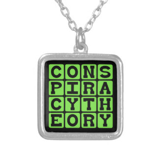 Conspiracy Theory, Tinfoil Hat Explanation Silver Plated Necklace
