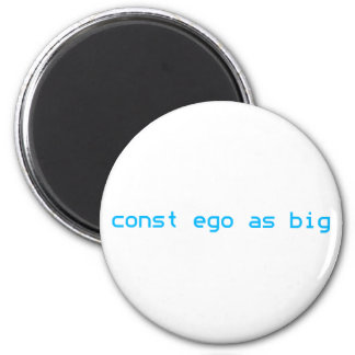 const ego as big magnet