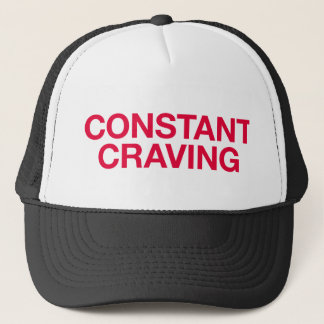 CONSTANT CRAVING fun slogan trucker hat
