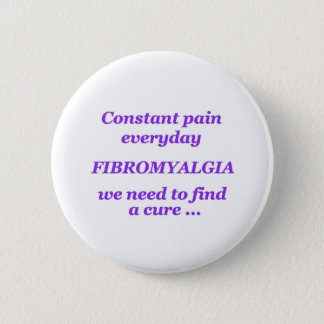 constant pain everyday pinback button