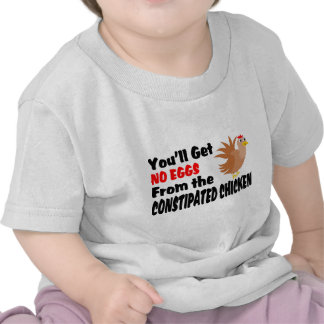 Constipated Chicken Tees