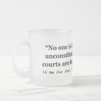 Constitution 16 Am Jur 2nd Sec 177 late 2d Sec 256 10 Oz Frosted Glass Coffee Mug