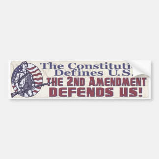 Constitution Defines U.S. 2nd Amendment Defends US Bumper Sticker