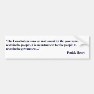 Constitution Quote by Patrick Henry Car Bumper Sticker
