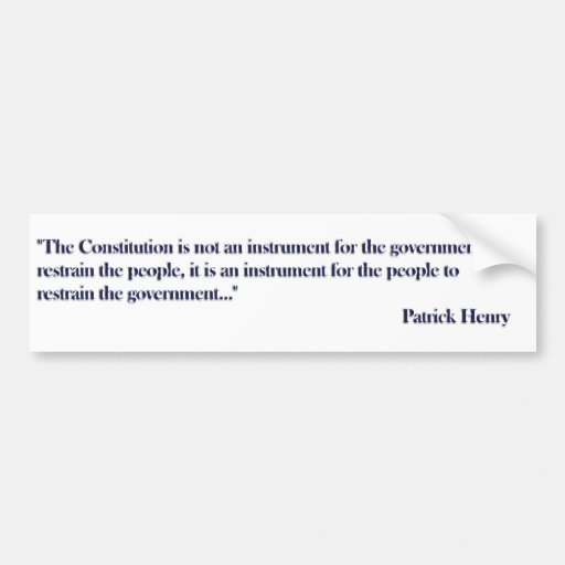 Constitution Quote by Patrick Henry Bumper Sticker