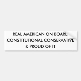 CONSTITUTIONAL CONSERVATIVE, & PROUD OF IT, REA... BUMPER STICKER