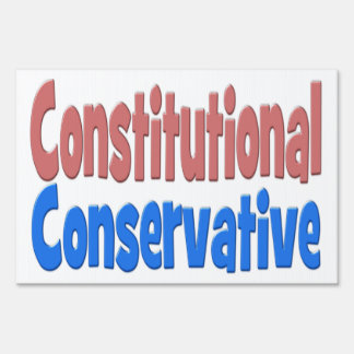 Constitutional Conservative Yard Sign - pink