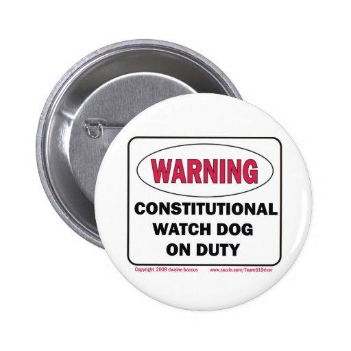 Constitutional Watch Dog on Duty 2 Inch Round Button
