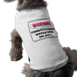 Constitutional Watchdog on duty Dog Tee