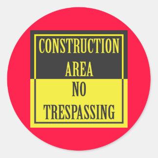 CONSTRUCTION AREA - NO TRESPASSING CLASSIC ROUND STICKER