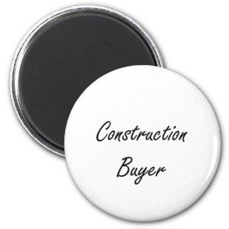 Construction Buyer Artistic Job Design 2 Inch Round Magnet