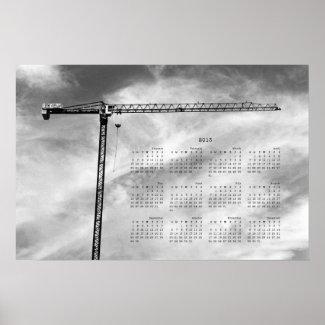 Construction Crane 2013 Calendar Poster