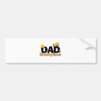 Construction Dad Birthday Crew Bumper Sticker