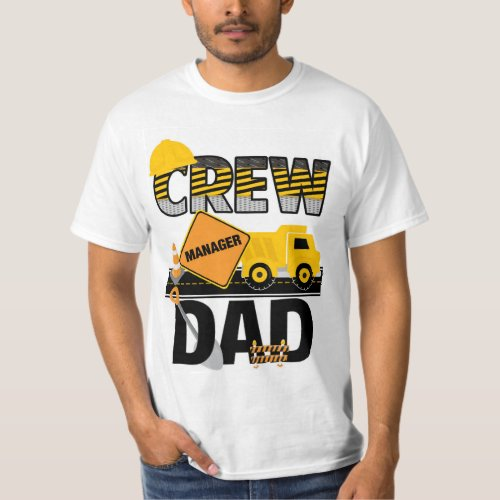 Construction Dad Shirt Birthday Shirt Dump Truck T_Shirt