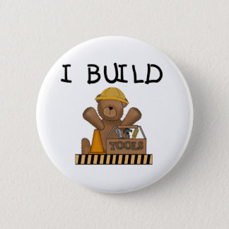 Construction I Build Tshirts and Gifts Pinback Button