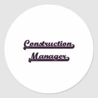 Construction Manager Classic Job Design Classic Round Sticker